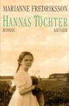 Hannas Töchter (Gebundene Ausgabe) - Marianne Fredriksson