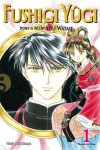 Fushigi Yugi, Volume 1: The Mysterious Play (Fushigi Yugi Vizbig Editions) - Yu Watase