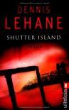 Shutter Island - Dennis Lehane, Andrea Fischer