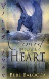 Carved into her heart - Bebe Balocca