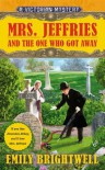 Mrs. Jeffries and the One Who Got Away - Emily Brightwell