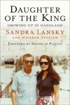 Daughter of the King: Growing Up in Gangland - Sandra Lansky Lombardo
