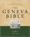 The Geneva Bible: 1560 Edition - Anonymous, Lloyd E. Berry