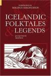 Icelandic Folktales & Legends - Jacqueline Simpson, Magnus Magnusson