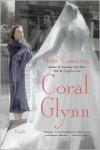 Coral Glynn: A Novel - Peter Cameron
