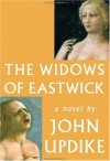 The Widows of Eastwick - John Updike