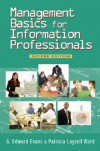 Management Basics for Information Professionals - G. Edward Evans;Patricia Lyzell Ward