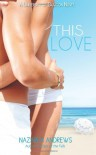 This Love (University of Branton) (Volume 1) - Nazarea Andrews