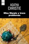 Miss marple y trece problemas (Spanish Edition) - C Peraire del Molino, Agatha Christie