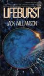Lifeburst (Sphere Science Fiction) - Jack Williamson