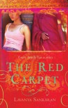 The Red Carpet - Lavanya Sankaran
