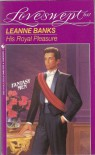 His Royal Pleasure - Leanne Banks