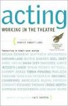 Acting: Working in the Theatre (Working in the Theatre Seminars) - Robert Emmet Long