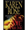 Die For Me (book #7) - Karen Rose, Tavia Gilbert