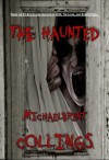 The Haunted - Michaelbrent Collings