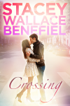 Crossing - Stacey Wallace Benefiel