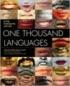 One Thousand Languages: Living, Endangered, and Lost - Peter K. Austin