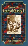 Memoirs of the Court of Charles II - Count De Gramont