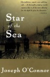 Star of the Sea - Joseph O'Connor