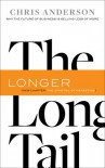 The Long Tail: Why the Future of Business is Selling Less of More - Chris Anderson