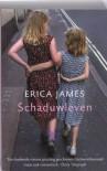 Schaduwleven / druk 1 - Erica James