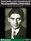 The Metamorphosis: And Other Short Stories - Franz Kafka, Guy de Maupassant, Tom Whitworth