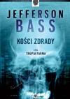 Kości zdrady - Jon Jefferson, Bill Bass