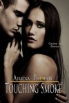 Touching Smoke (Touch Saga) - Phoenix ,  Airicka