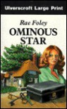 Ominous Star - Rae Foley