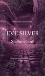 Sielun synnit - Eve Silver, Eeva Koskimies