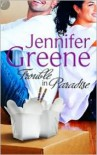 Trouble in Paradise - Jennifer Greene