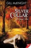 Silver Collar (Garoul Series) - Gill McKnight