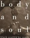 Body and Soul: Black Erotica - Rundu Staggers