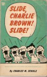Slide, Charlie Brown, Slide (Coronet Books) - Charles M. Schulz