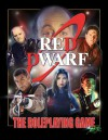 Red Dwarf RPG - Todd Downing, John Sullivan, Mark Bruno