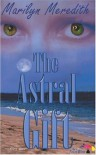The Astral Gift - Marilyn Meredith