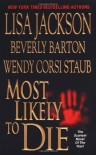 Most Likely to Die - Lisa Jackson, Beverly Barton, Wendy Corsi Staub