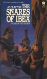 The Snares of Ibex (Diadem Novels, Book 8) - Jo Clayton