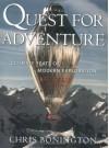 Quest for Adventure: Ultimate Feats of Modern Exploration - Chris Bonington