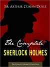 The Complete Sherlock Holmes & Tales of Terror and Mystery -  Arthur Conan Doyle