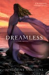 Dreamless  - Josephine Angelini
