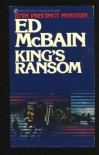 King's Ransom (87th Precinct Mystery) - Ed McBain