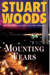 Mounting Fears  - Stuart Woods