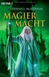 Magiermacht - Dennis L. McKiernan
