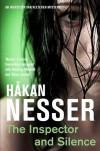 Inspector and Silence (Van Veeteren Series) - Hkan Nesser