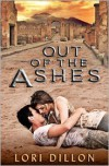 Out of the Ashes - Lori Dillon