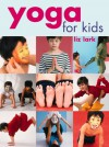 Yoga For Kids - Liz Lark