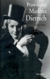 Prawdziwa Marlena Dietrich - Gilles Plazy