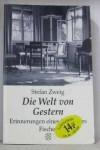Die Welt von gestern : Erinnerungen eines Europäers - Stefan Zweig