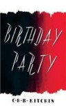 Birthday Party - C. H. B. Kitchin